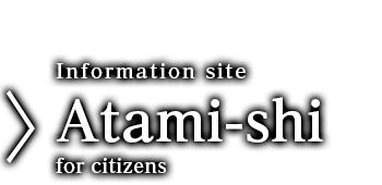 Information site Atami-shi for citizens